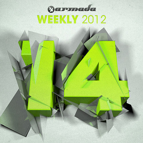 Armada Weekly 2012 - 14 (This Week's New Single Releases) von Various Artists