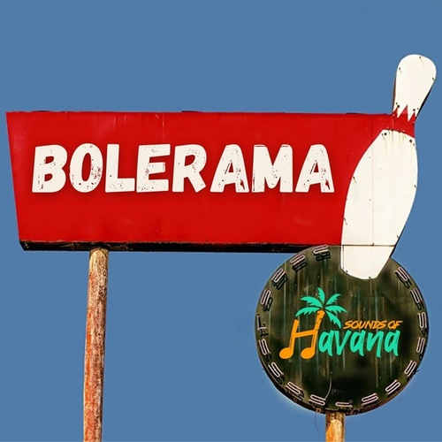 Bolerama by Sounds Of Havana