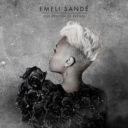 Our Version of Events by Emeli Sandé