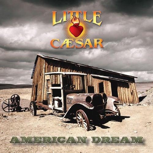 American Dream by Little Caesar