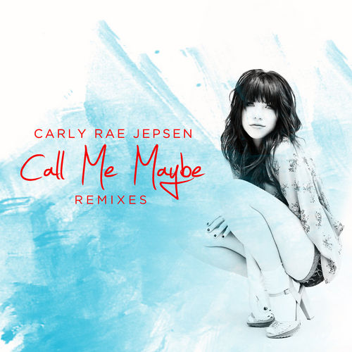 Call Me Maybe de Carly Rae Jepsen