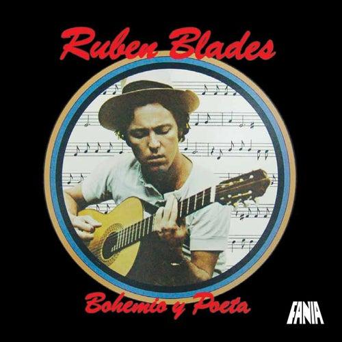 Bohemio y Poeta de Ruben Blades