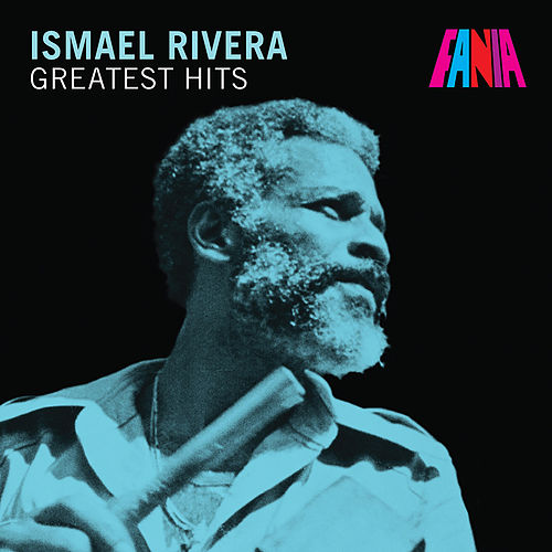 Greatest Hits de Ismael Rivera