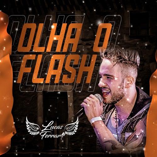 Olha o Flash von Lucas Ferrari