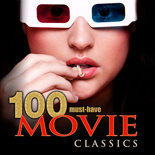 100 Must-Have Movie Classics de Various Artists