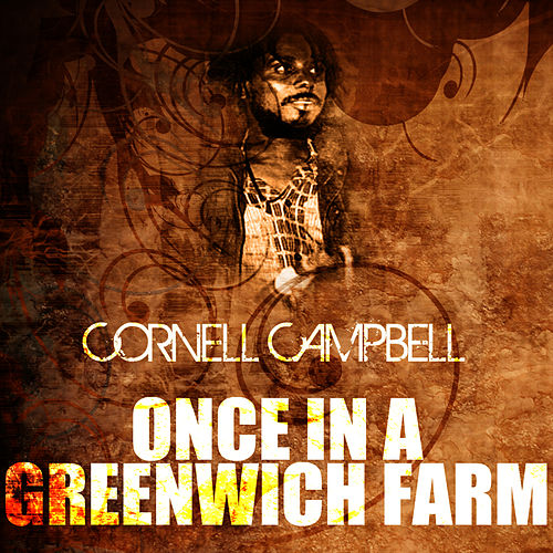 Once In A Greenwich Farm de Cornell Campbell