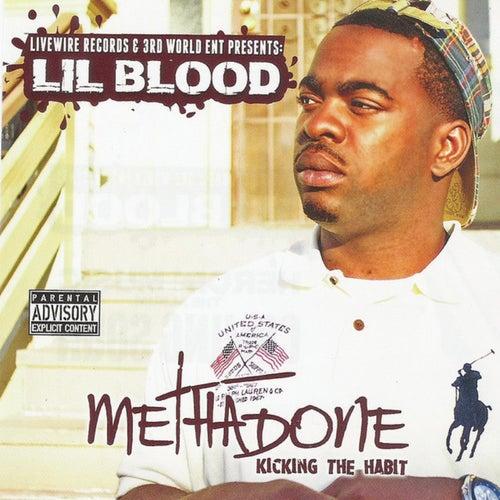 Methadone Kicking The Habit von Lil Blood