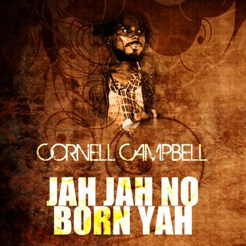 Jah Jah No Born Yah de Cornell Campbell