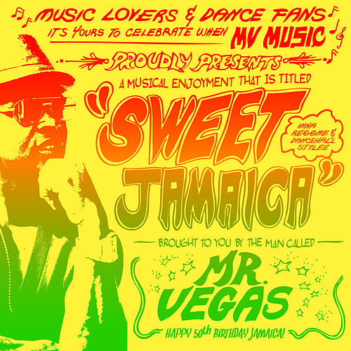 Sweet Jamaica by Mr. Vegas