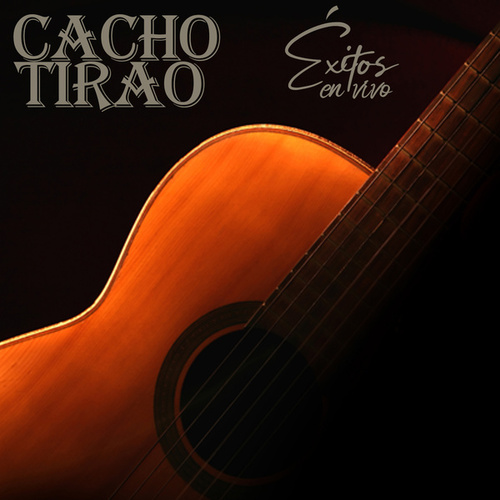 Éxitos (En Vivo) by Cacho Tirao