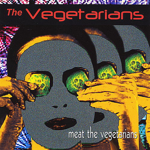 Meat the Vegetarians de The Vegetarians