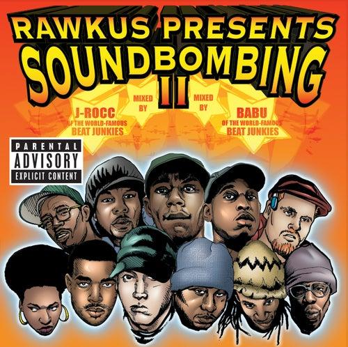 Rawkus Presents Soundbombing II von Various Artists