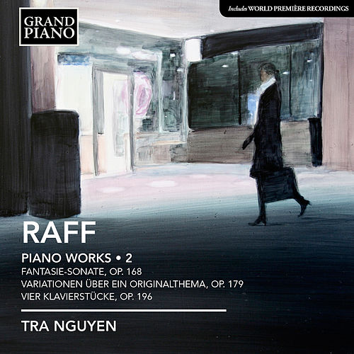 Raff: Piano Works, Vol. 2 by Tra Nguyen