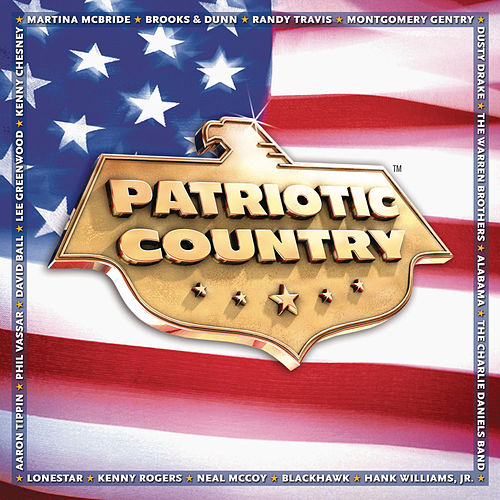Patriotic Country by Various Artists