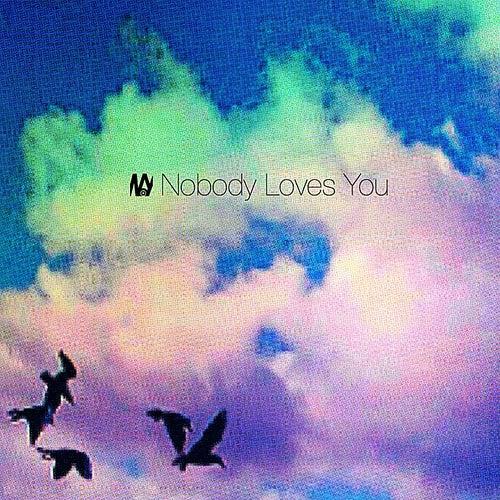 Nobody Loves You von Nobody