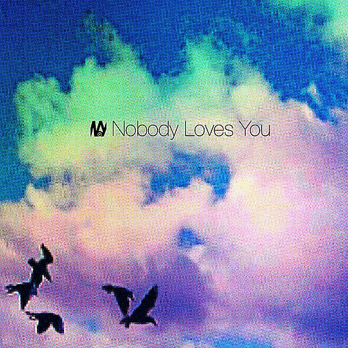 Nobody Loves You de Nobody