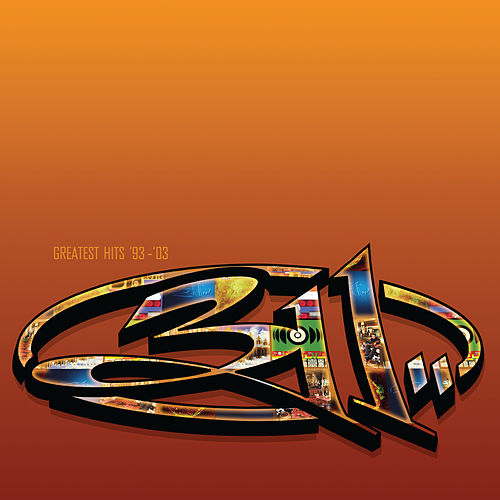 Greatest Hits '93 - '03 de 311