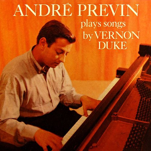 Plays Songs By Vernon Duke by André Previn