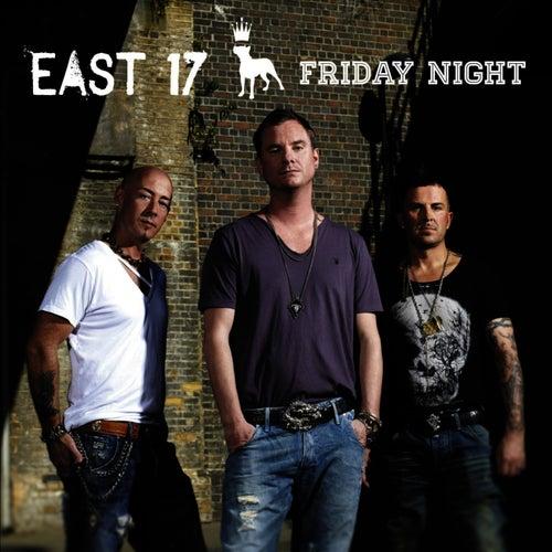 Friday Night - Single de East 17