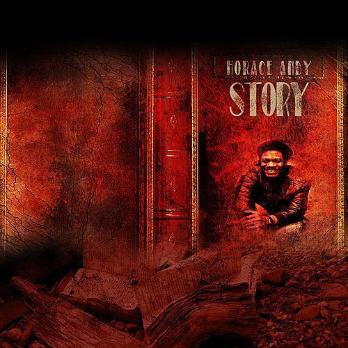 Horace Andy Story Platinum Edition by Various Artists