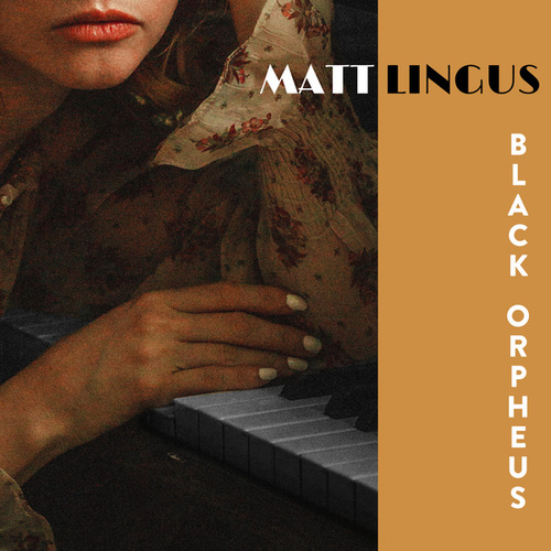 Black Orpheus by Matt Lingus