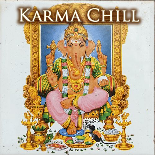 Karma Chill by Various Artists