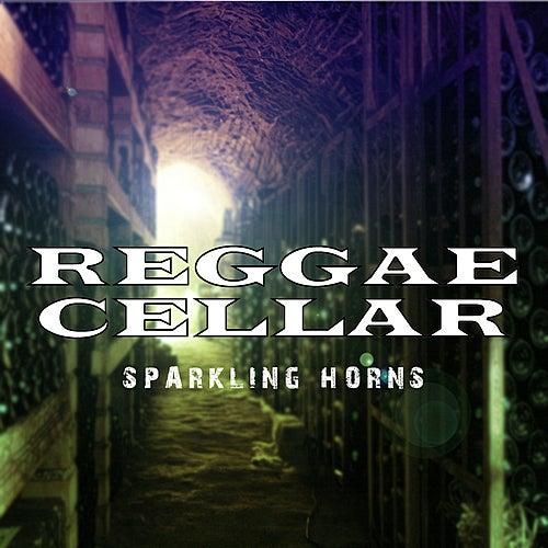 Reggae Cellar Sparkling Horns Platinum Edition by Various Artists