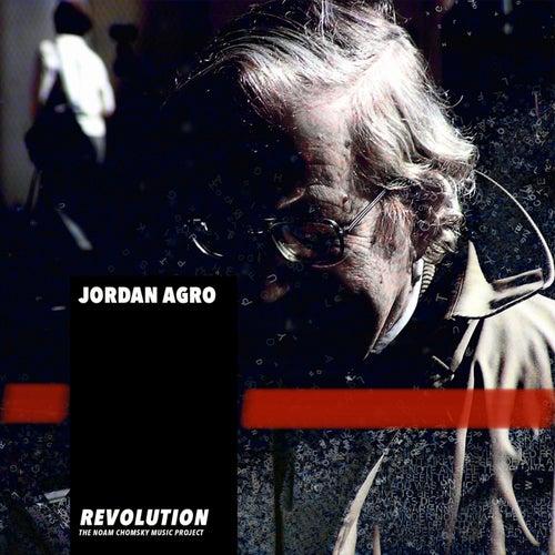 Revolution (The Noam Chomsky Music Project) by Jordan Agro