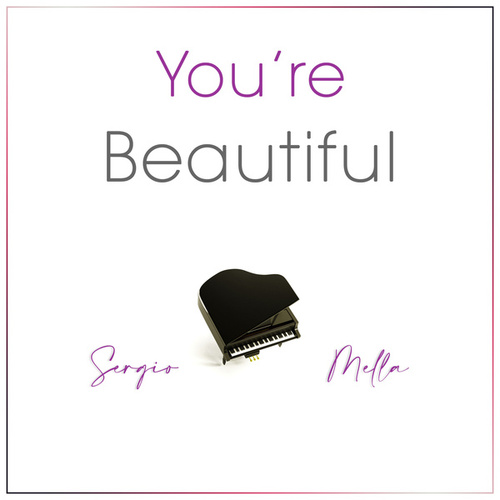 You're Beautiful von Sergio Mella