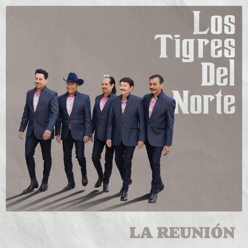 La Reunión by Los Tigres del Norte
