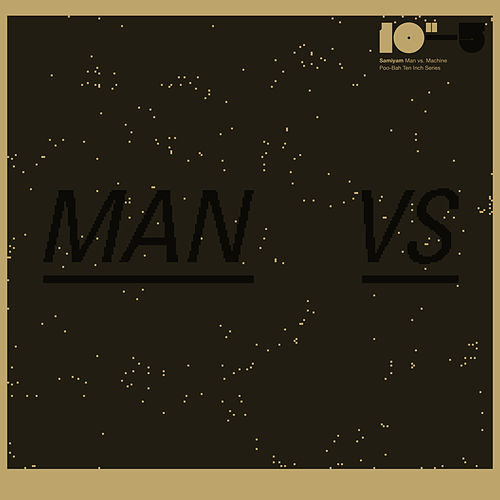 Man vs Machine von Samiyam