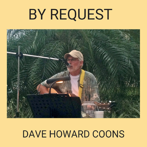 By Request by Dave Howard Coons