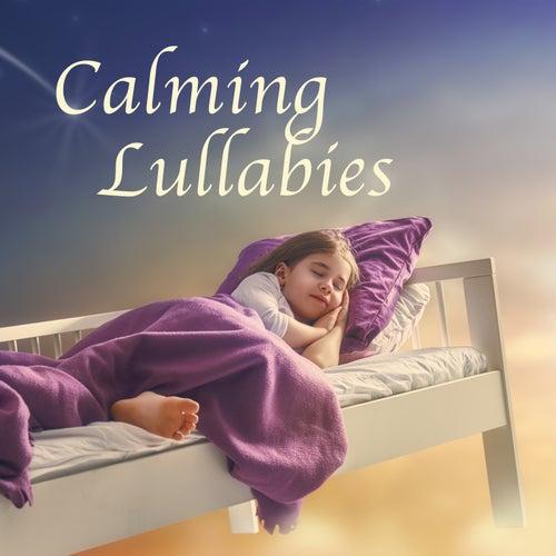 Calming Lullabies by Lullababy