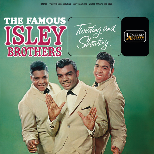 Twisting And Shouting de The Isley Brothers