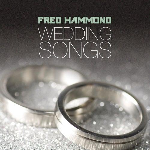Wedding Songs by Fred Hammond
