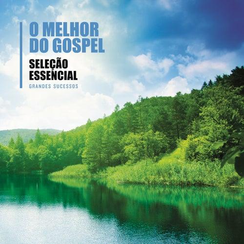 Essencial - O melhor do Gospel by Various Artists