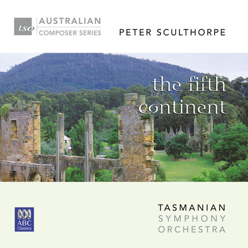 Peter Sculthorpe - The Fifth Continent de Tasmanian Symphony Orchestra