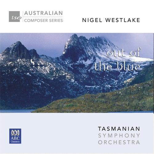 Nigel Westlake - Out of the Blue de Tasmanian Symphony Orchestra