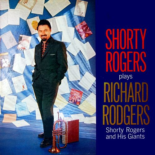 Shorty Rogers Plays Richard Rodgers de Shorty Rogers