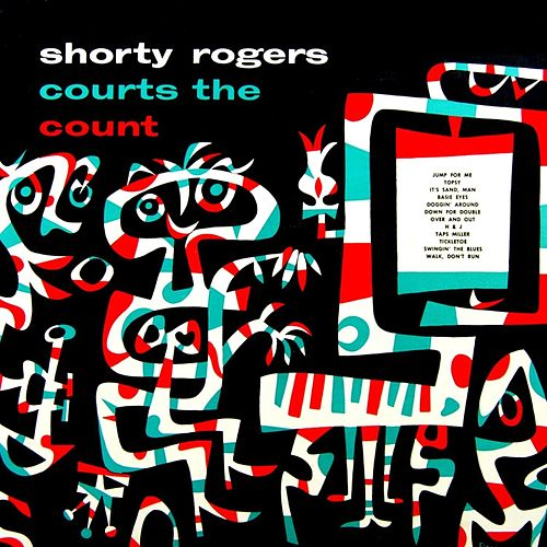 Shorty Rodgers Courts The Count de Shorty Rogers