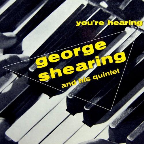 You're Hearing George Shearing von George Shearing