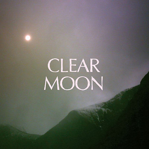 Clear Moon de Mount Eerie