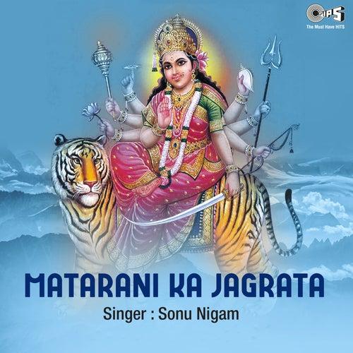 Matarani Ka Jagrata (Mata Bhajan) de Sonu Nigam