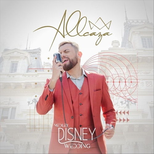Disney Wedding Medley: You'll Be in My Heart / Beauty and the Beast / Can You Feel the Love Tonight? / A Whole New World / I See the Light von Allcaza