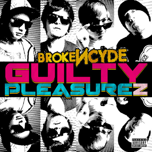 Guilty Pleasurez von Brokencyde