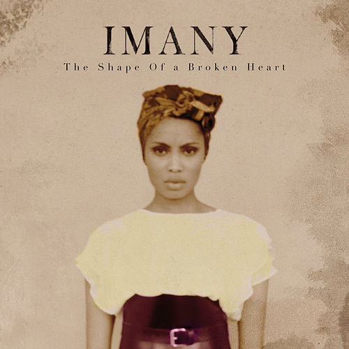 The Shape Of A Broken Heart von Imany