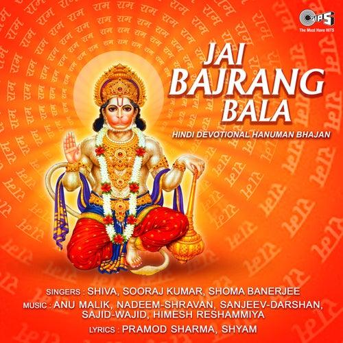 Jai Bajrang Bala (Hanuman Bhajan) by Shiva