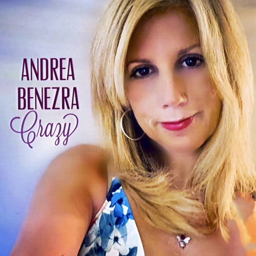 Crazy by Andrea Benezra