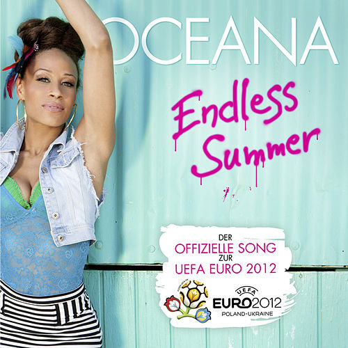Endless Summer (Official Song EURO 2012) von Oceana