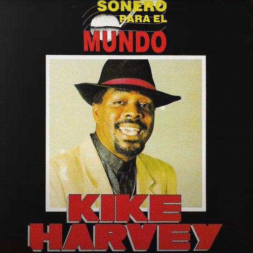 Sonero para el Mundo von Kike Harvey